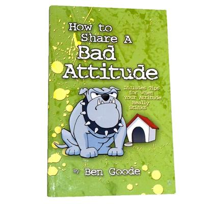Click to get How to Share a Bad Attitude Book