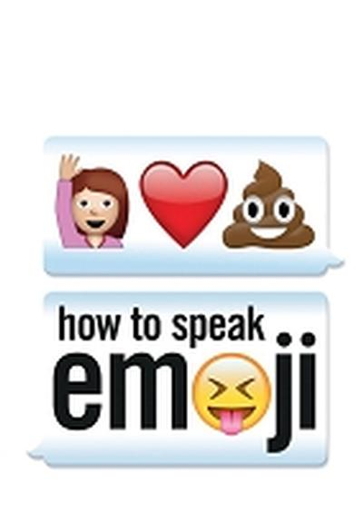 Click to get How to Speak Emoji