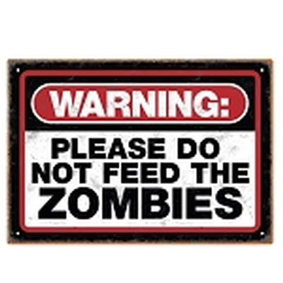 Click to get Zombie Warning Tin Sign